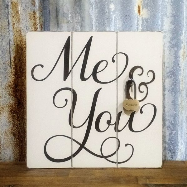 Me & You Sign